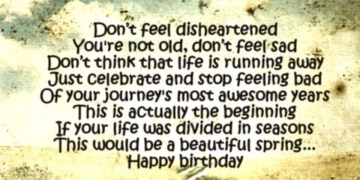 Don't feel disheartened | Birthday Poem