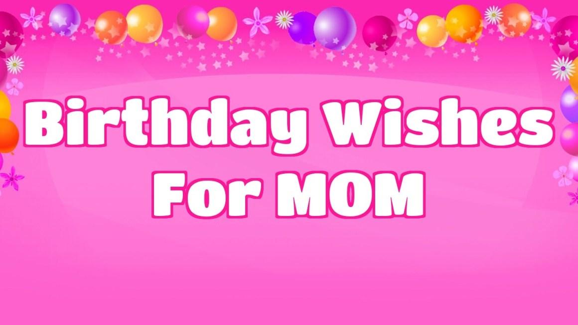 happy birthday mom 50 mother s birthday wishes