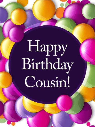Best Birthday Wishes For Cousin Top Cousin Birthday Wishes