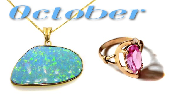 What are the October Birthstones?