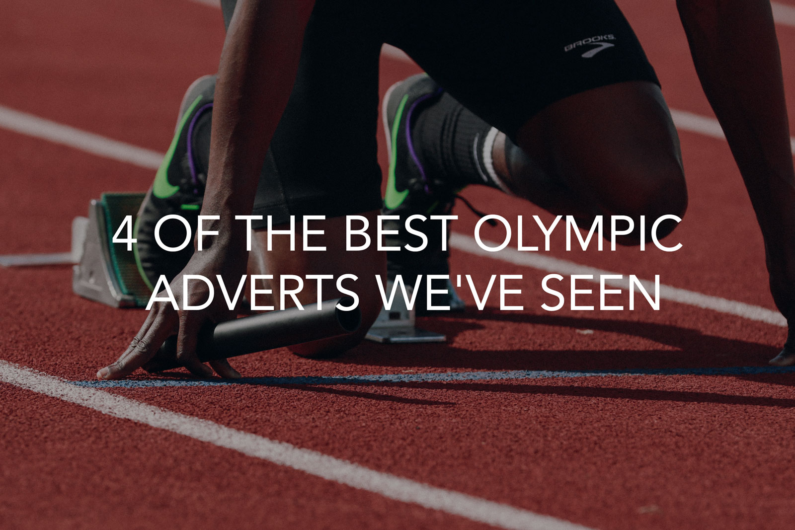 featured image for article showcasing 4 of the best olympic adverts we've seen