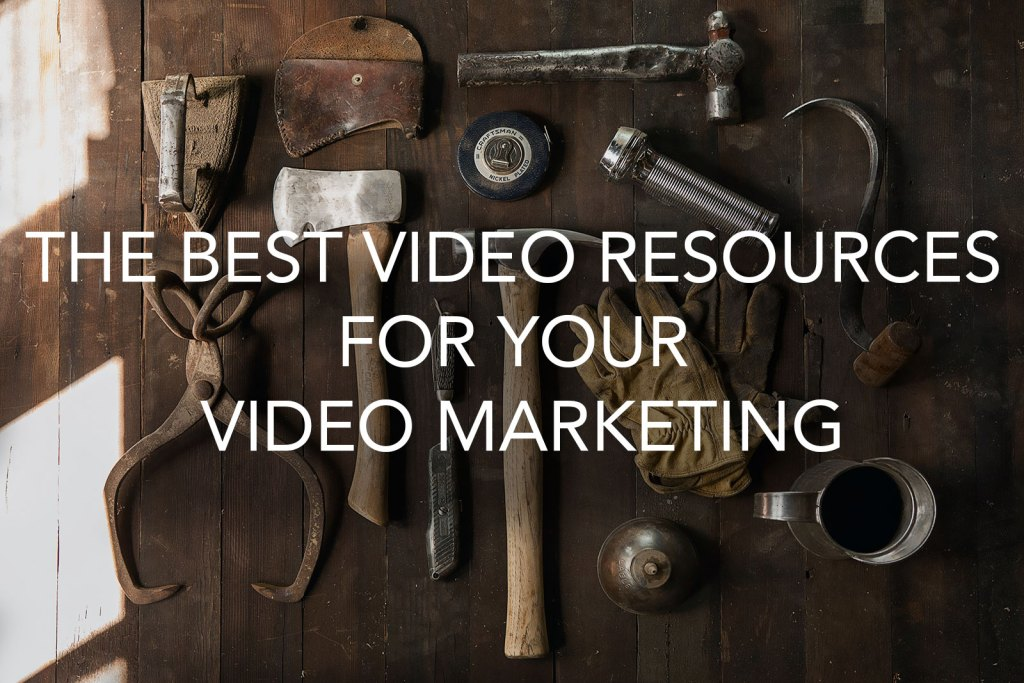 FEATURED IMAGE FOR The Best Video Resources for your Video Marketing