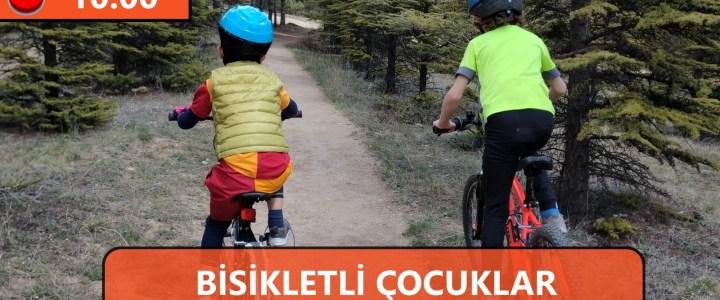 Bisikletli Çocuklar Ormanda Buluşuyor! #Ankara