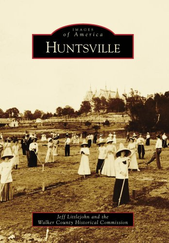 Huntsville (TX) (Images of America) (Images of America (Arcadia Publishing))