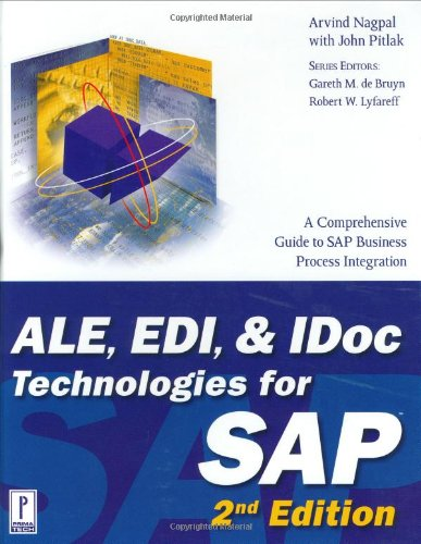 ALE, EDI, & IDoc Technologies for SAP, 2nd Edition (Prima Tech's SAP Book Series)