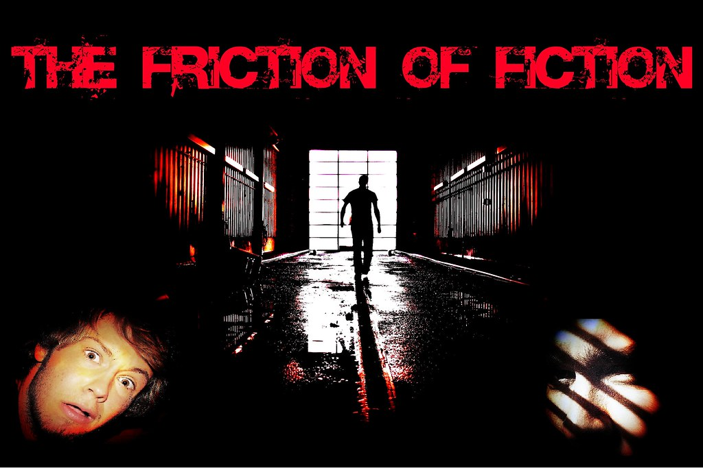 the friction of fiction: chpt XXII