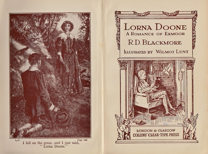 Lorna Doone a Romance of Exmoor, R D Blackmore, London & Glasgow, Collins clear type press