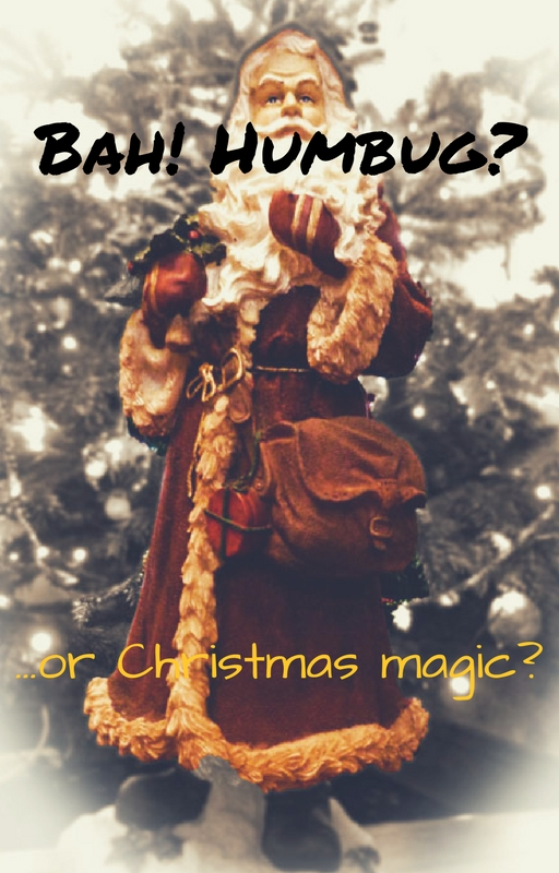 Christmas magic, bah humbug