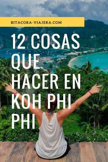 12 cosas que hacer en Koh Phi Phi: una guía con toda la info que necesitás para disfrutar de la isla más popular de Tailandia sin perderte de nada. #bitacoraviajera #viajaratailandia #kohphiphi #thebeach #playasdetailandia #guiasdeviaje #tailandia