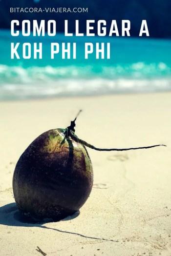 Cómo llegar a Koh Phi Phi: una guía con toda la información que necesitás saber para llegar a la isla más famosa de Tailandia. #bitacoraviajera #guiasdeviaje #tipsviajeros #viajaratailandia #kohphiphi #thebeach #playasdetailandia