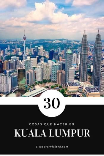 30 cosas que hacer en Kuala Lumpur. Una guía con ideas para que disfrutes de la capital de Malasia sin perderte de nada. ¿O creías que lo único que había para hacer era ver las Torres Petronas? #bitacoraviajera #viajaramalasia #malasia #torrespetronas #guiasdeviaje #tipsviajeros #kualalumpur