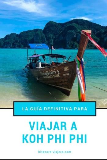 Viajar a Koh Phi Phi: la guía definitiva para disfrutar al máximo de la isla más popular de Tailandia. #bitacoraviajera #viajaratailandia #tailandia #thebeach #kohphiphi #playasdetailandia #guiasdeviaje