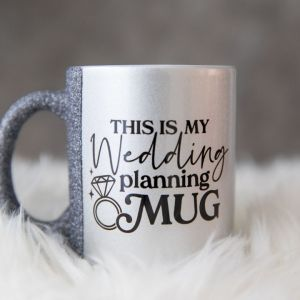 This is my Wedding Planning Cup