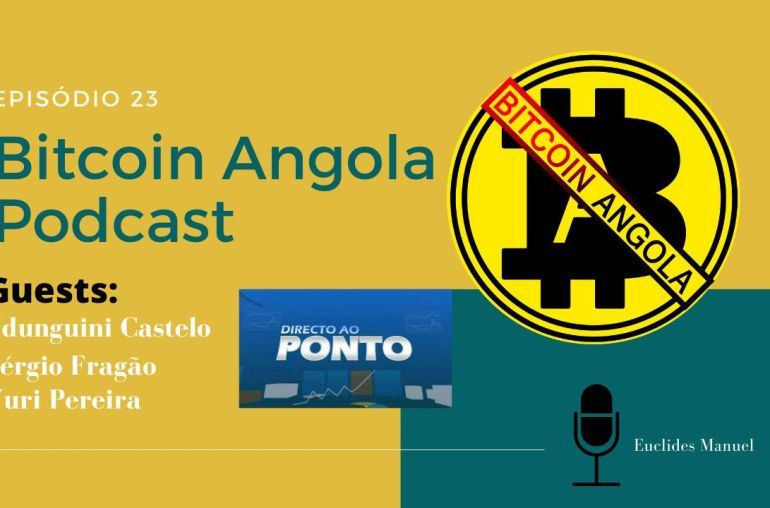 Bitcoin Angola Podcast | Episódio 23