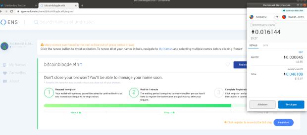 Nach der Entscheidung für eine Domain erwirbt man sie mit einer Transaktion an einen Smart Contract. Die hier benutzte Browser-Wallet Metamask zeigt an, wie viel man für das notwendige Gas bezahlt. Mit zehn Euro ist das zu viel.
