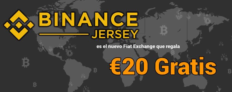 Binance Jersey el nuevo Fiat Exchange regala 20 euros