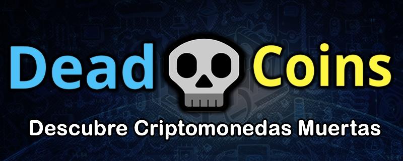 DeadCoins.com descubre Criptomonedas muertas