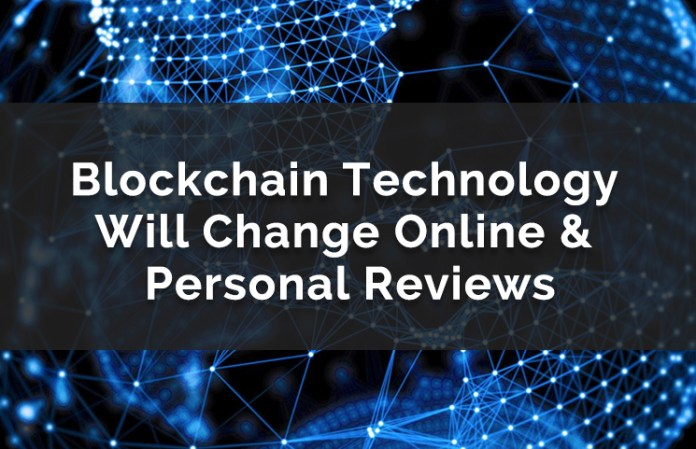 How Blockchain Technology Will Change Online User Reviews & Comments