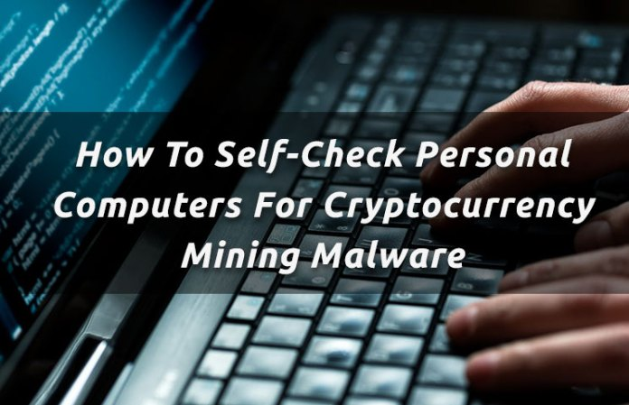 how to self check personal computers for cryptocurrency mining malware