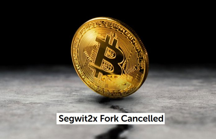 Bitcoin SegWit2x Cancelled