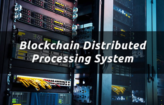 blockchain-distributed-processing-system