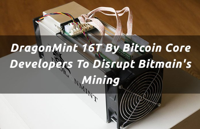 dragonmint-16t-by-bitcoin-core-developers-to-disrupt-bitmains-mining