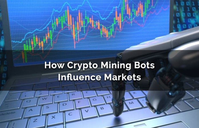 How Crypto Mining Bots Can Influence Industry & Manipulate Markets