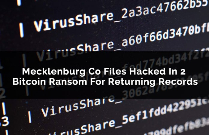 Mecklenburg Co Files Hacked In 2 Bitcoin Ransom For Returning Records