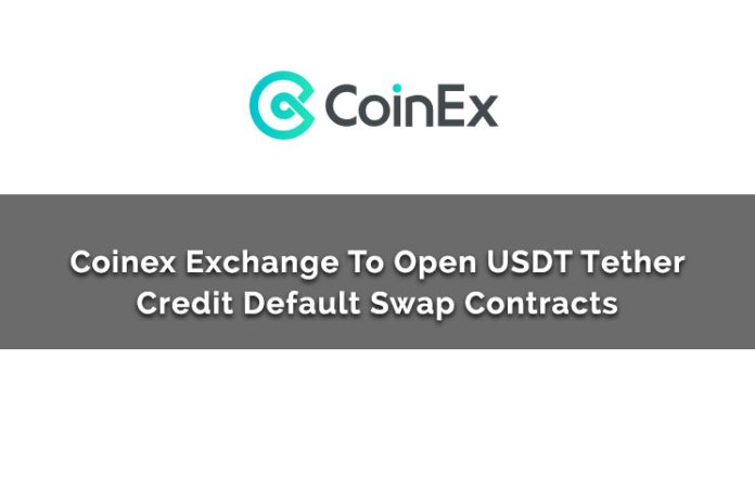 Coinex Exchange To Open USDT Tether Credit Default Swap Contracts