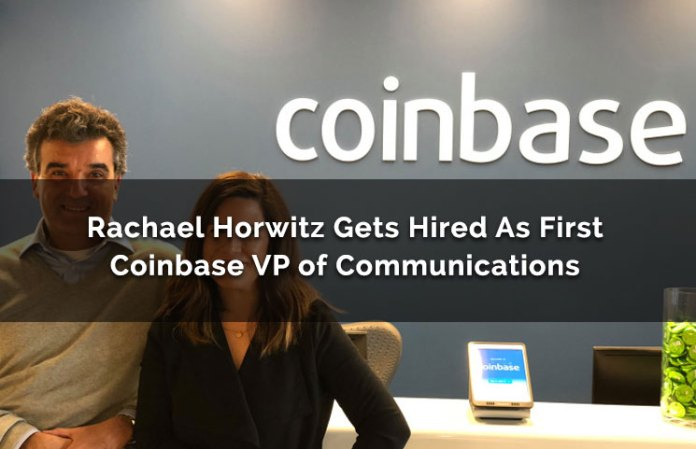 Rachael Horwitz Gets Hired As First Coinbase VP Of Communications