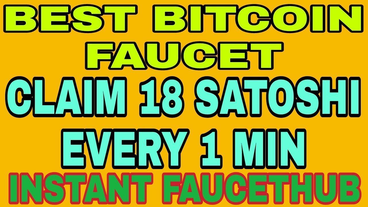BEST BITCOIN FAUCET    CLAIM 18 SATOSHI EVERY 1 MIN