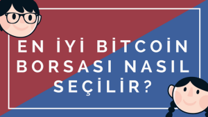 En iyi bitcoin borsası nasıl seçilir
