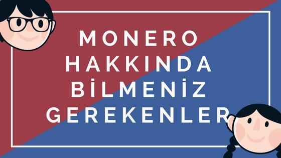 Monero Hakkında Bilmeniz Gerekenler