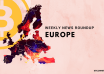 Europe: Crypto and Blockchain News Roundup, 18th to 24th May 2018