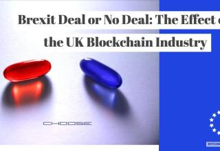 Brexit Deal or No Deal: The Effect on the UK Blockchain Industry