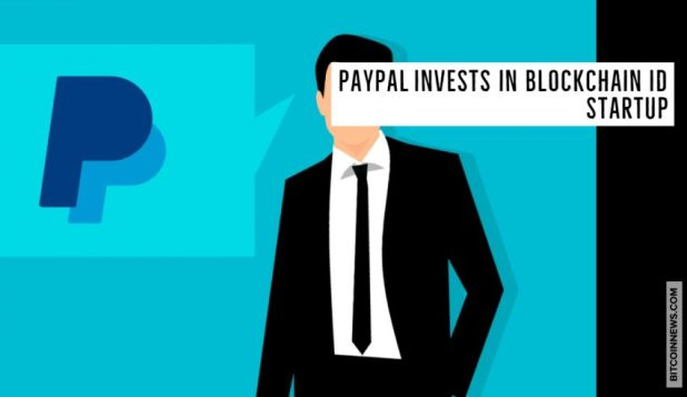 PayPal Invests in Blockchain ID Startup