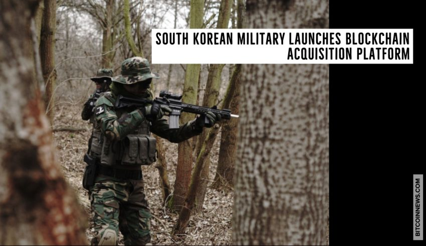 South Korean Military Launches Blockchain Acquisition Platform