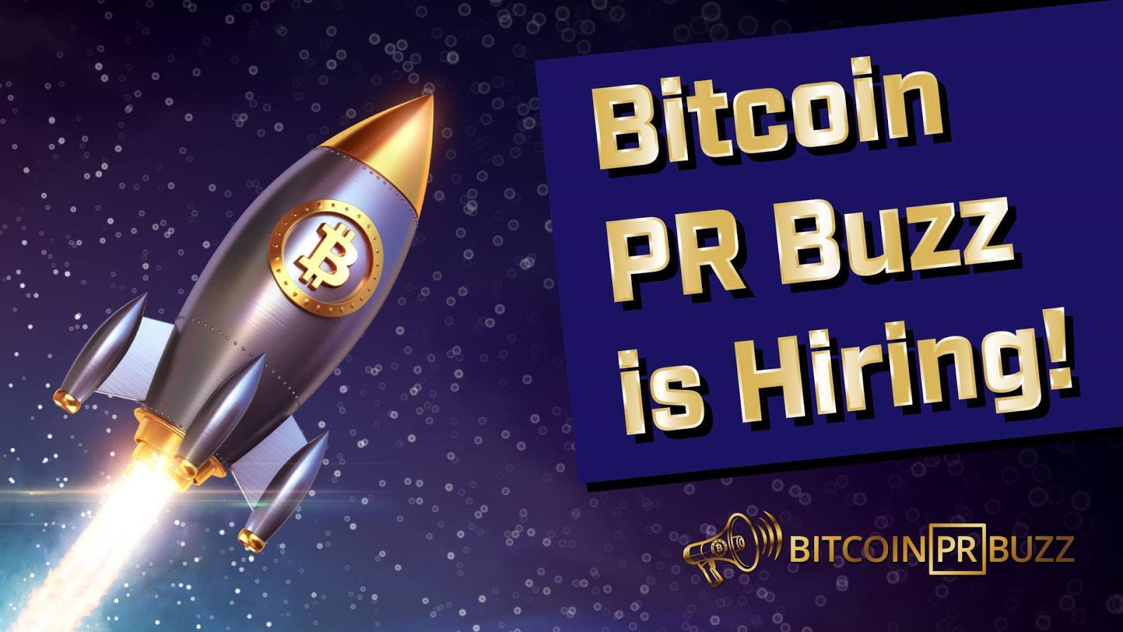 Writer with Blockchain Experience? Bitcoin PR Buzz is Hiring