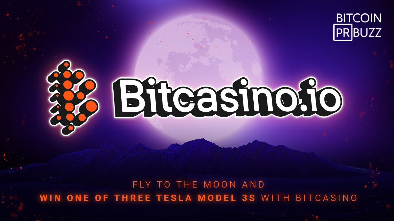Fly to the Moon and Win One of Three Tesla Cars with New Bitcasino Game, Live...