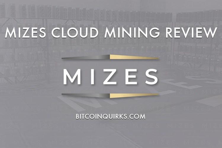Mizes Review