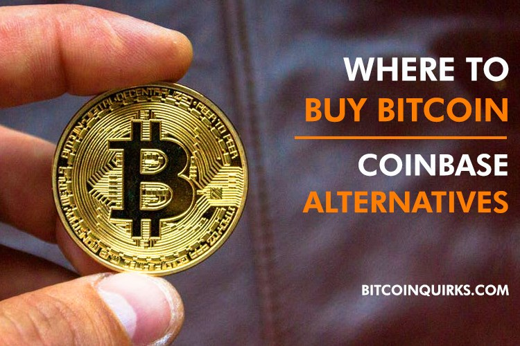 Where To Buy Bitcoin - Coinbase Alternatives