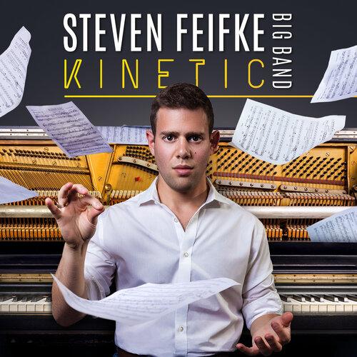 Jazz pianist Steven Feifke talks about his new big band jazz album Kinetic