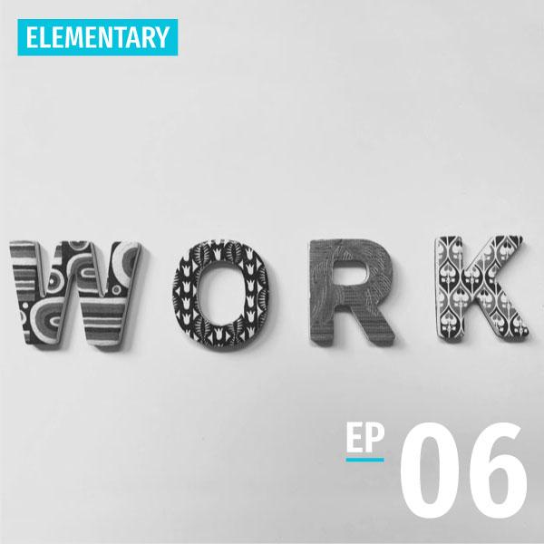 Bite-size Taiwanese - Elementary - Episode 6 - Work