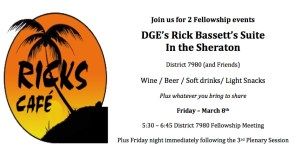 We will hold 2 fellowship events on Friday in Rick's Cafe (Suite)