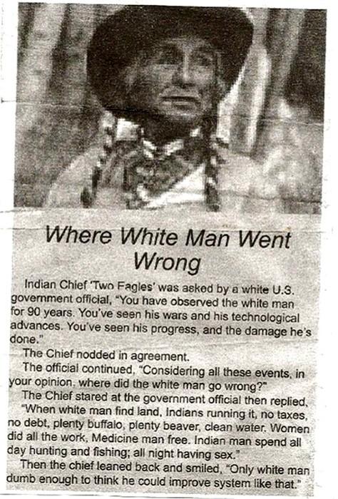 Where white man go wrong