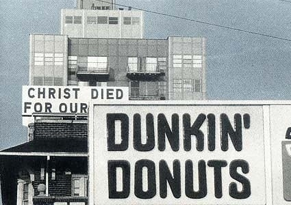 Christ died for donuts