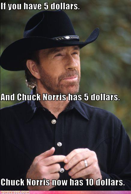 Chuck Norris has $10