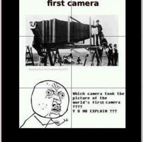 First camera
