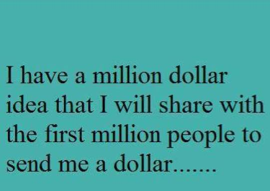 Million dollar idea
