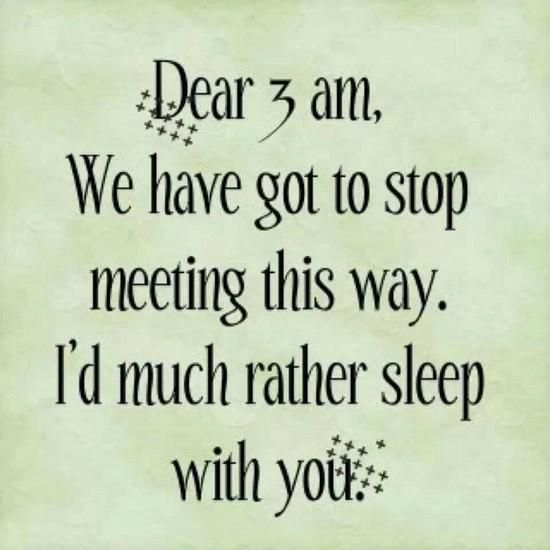 Dear 3 am